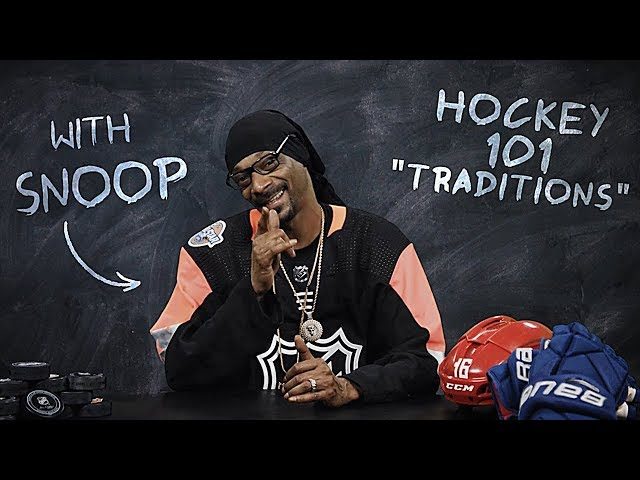 Hockey 101 with Snoop Dogg | Ep 8: Traditions