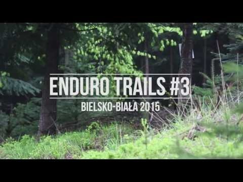 ENDURO TRAILS #3 — Bielsko-Biała 2015
