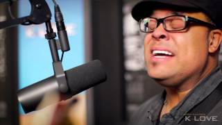 "K-LOVE - Israel Houghton ""Your Presence Is Heaven"" LIVE"
