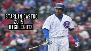 Starlin Castro | 2015 Cubs Highlights HD