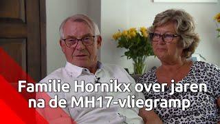 Bart en Jeanne Hornikx verloren hun dochter Astrid bij MH17-ramp en het gemis wordt alleen maar g...