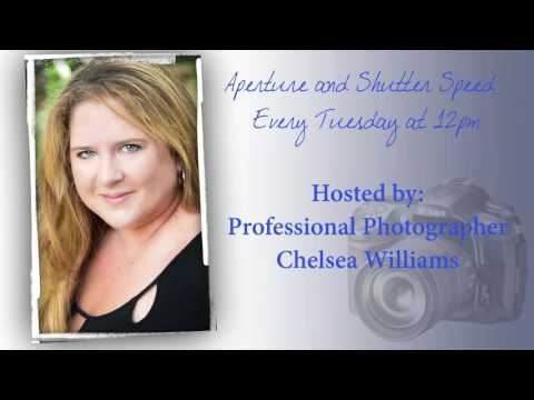August 23rd, 2016 - Aperture and Shutter Speed with Chelsea Williams