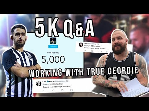 WORKING WITH THE TRUE GEORDIE | 5K Q&A!