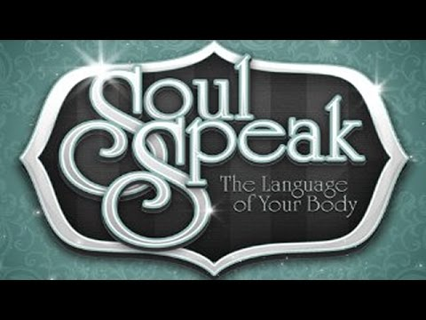 Soul Speak The Language of Your Body - Julia Cannon [FULL VIDEO]