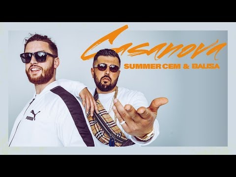 Summer Cem & BAUSA ` CASANOVA ` [ official Video ] prod. by Juh-Dee