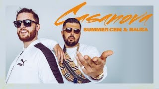 Summer Cem & BAUSA ` CASANOVA ` [ official Video ] prod. by Juh-Dee thumbnail