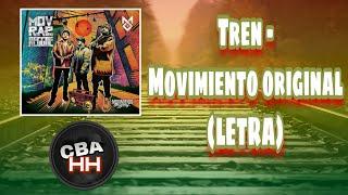 Tren - Movimiento original (LETRA)