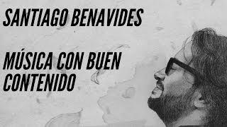 Santiago Benavides - Música cristiana con buen contenido - Canal Cristiano - CyberSaulo