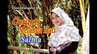 Gambar cover GERIMIS MELANDA HATI (Eri Susan) -  Salma # Dangdut Cover