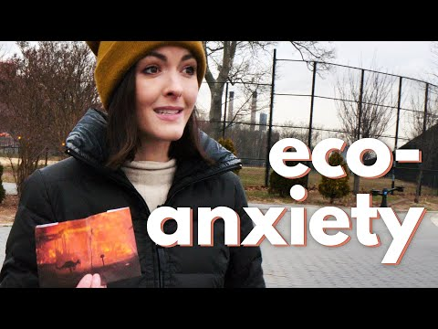 People Now Have 'Eco-Anxiety'. I'm One of Them.