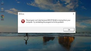 How to Fix MSVCP140.dll and VCRUNTIME140.dll Missing Error