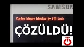 Custom binary blocked by frp lock ÇÖZÜMÜ !!