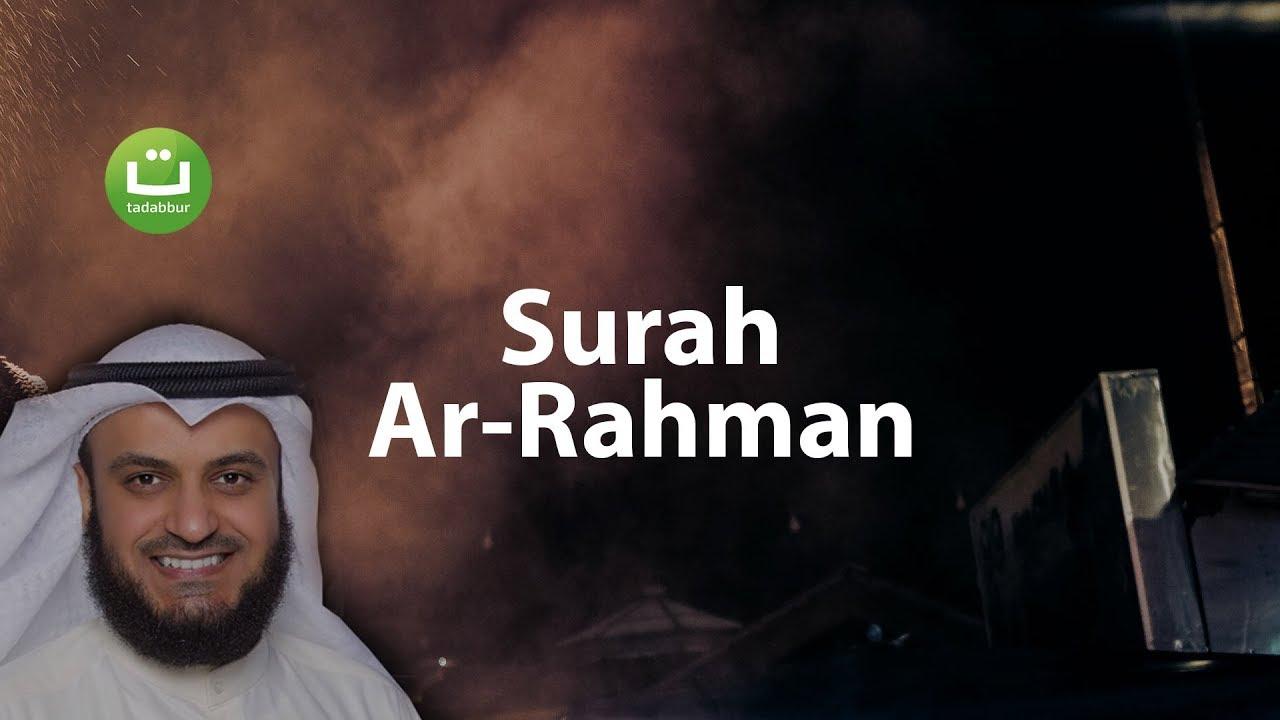 Tadabbur Surah Ar Rahman Mishari Rasyid Al Afasy