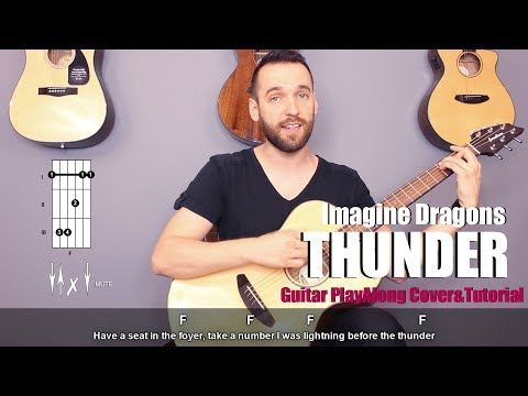 Imagine Dragons - Thunder (guitar cover with lyrics and chords)