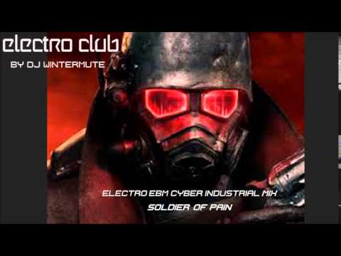 ELECTRO EBM CYBER INDUSTRIAL MIX SOLDIER OF PAIN