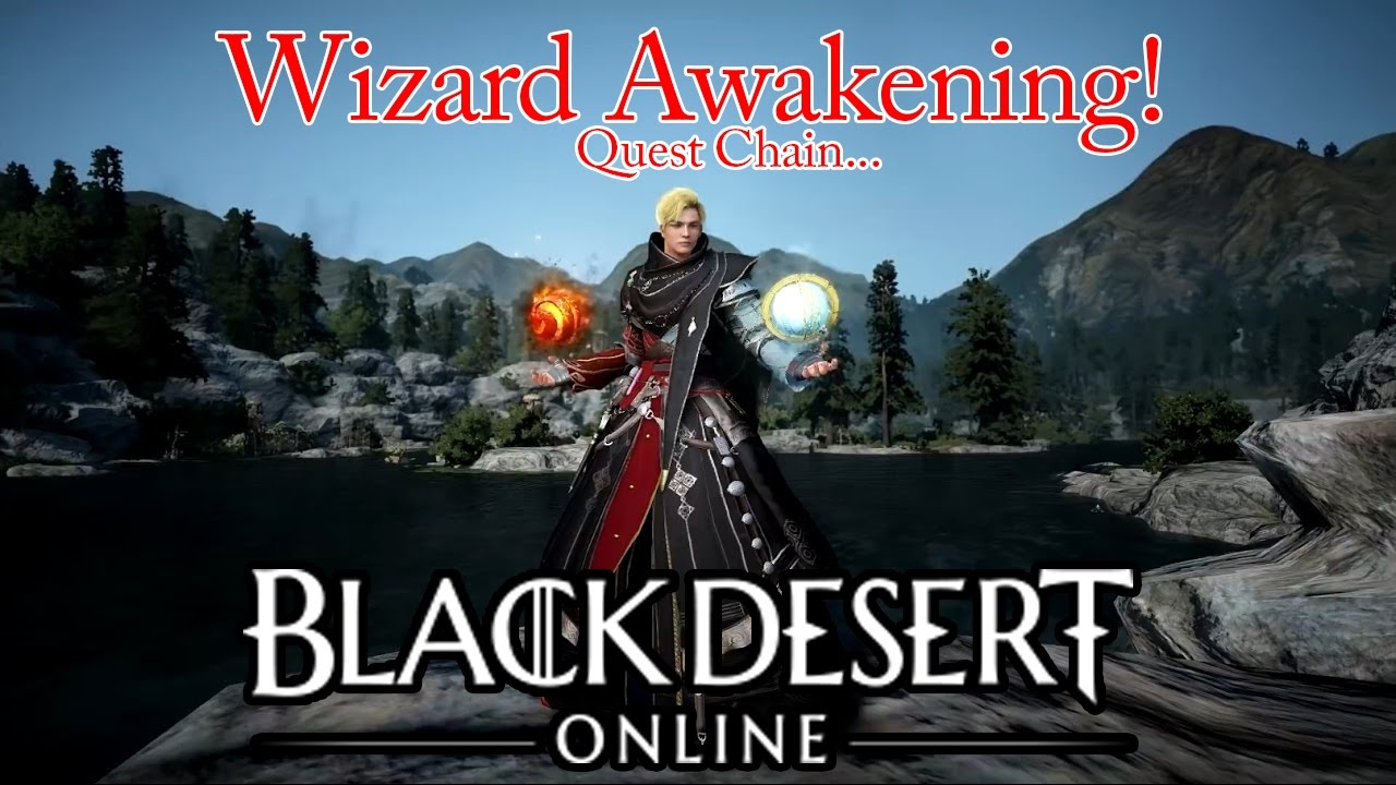 Black Desert Wizard Awakening Quest Chain