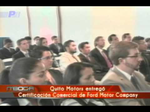 Quito Motors Entregó  Certificación Comercial De Ford Motor Company