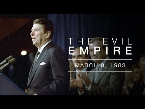 """Evil Empire"" Speech by President Reagan - Address to the National Association of Evangelicals"