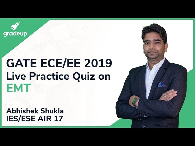 GATE ECE/EE 2019 | Electromagnetic Theory | Live Practice Quiz #7