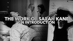 The Work Of Sarah Kane: Part One