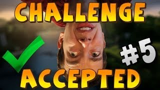 Challenge Accepted! #5 [upside Down!]