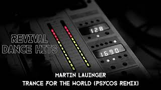 martin-lauinger---trance-for-the-world-psycos-remix