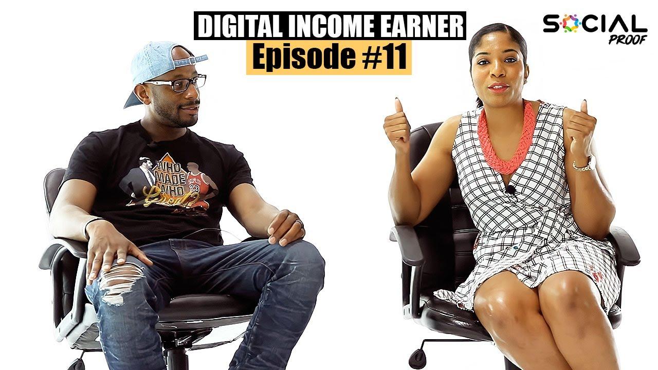 Digital Income Earner - Episode #11 w/ Dayna Thomas