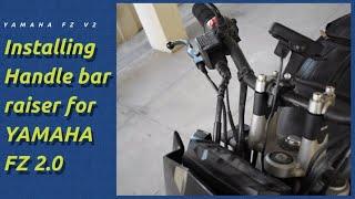 Download Handle Bar Raiser Installation    Yamaha FZ