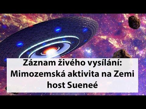 Mimozemská aktivita na Zemi #1: host Sueneé