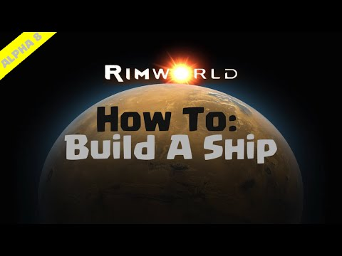 RimWorld Beginners Guide  How To Build A Ship  YouTube