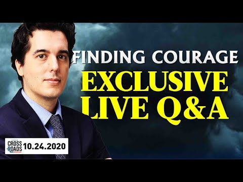 Finding Courage   Live Q&A With Crossroads' Joshua Philipp
