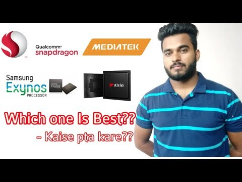 Snapdragon Vs Mediatek Vs Exynos Vs Kirin Processors | Which One Is Best For You??