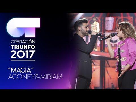 MAGIA - Miriam y Agoney   OT 2017   Gala Eurovisión