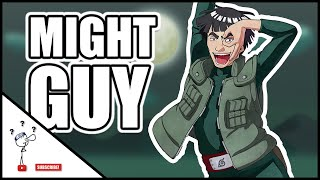 MIGHT GUY DE LA PAMPALAU, LA SHINOBI LEGENDAR!