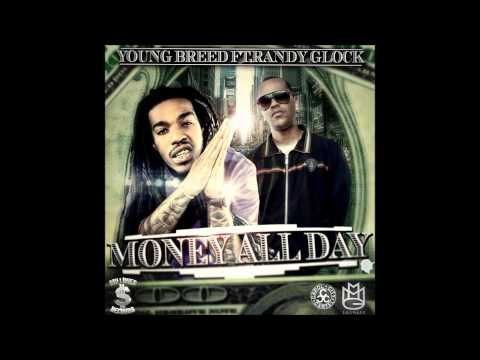 Young Breed Ft. Randy Glock - Money All Day (Prod. Ivan Lee) New 2013