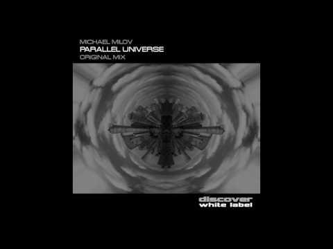 Michael Milov - Parallel Universe (Original Mix)