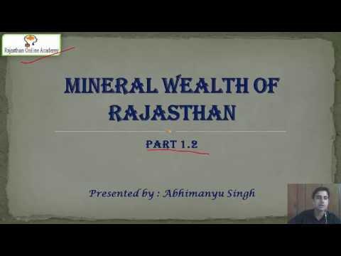 राजस्थान के खनिज संसाधन( Mineral wealth of Rajasthan)(Part-1.2)