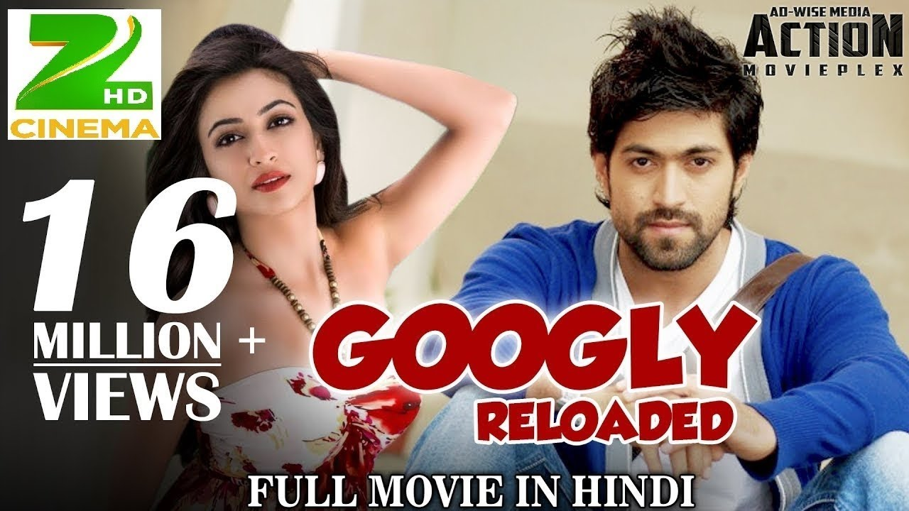 Download Googly Reloaded    Yash    New South Indian Action Movies In Hindi Dubbed 2018