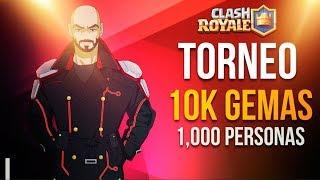 Clash Royale! Torneo 10,000 gemas celebrando los 1,000 subs!