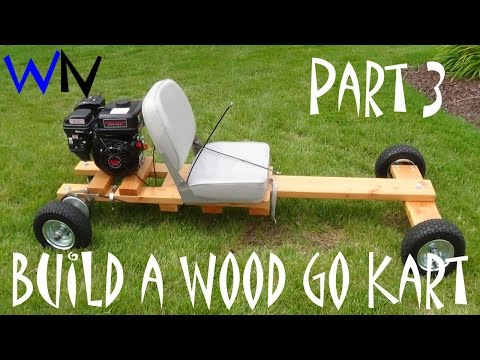 How to Build a Wood Go Kart Part 3 of 3 (The Finishing Touches)