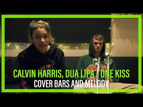 Calvin Harris, Dua Lipa - One Kiss || Bars and Melody COVER