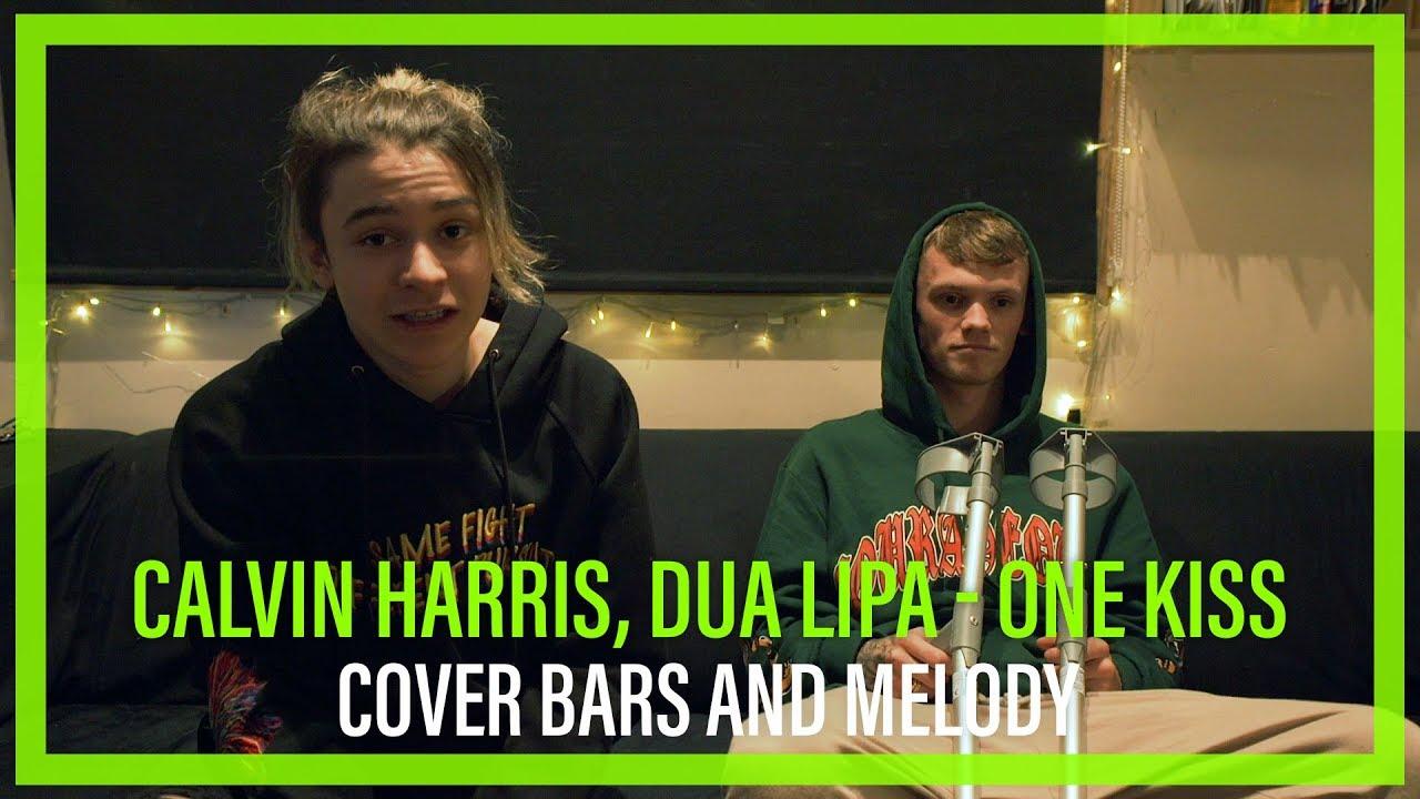 Calvin Harris Dua Lipa One Kiss Bars And Melody Cover