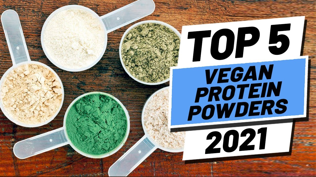Top 5 Plant Protein Supplements Of 2021
