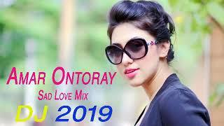 dj-sad-love-mix-2019-amar-ontoray-shakib-khan-dj-r-habibur