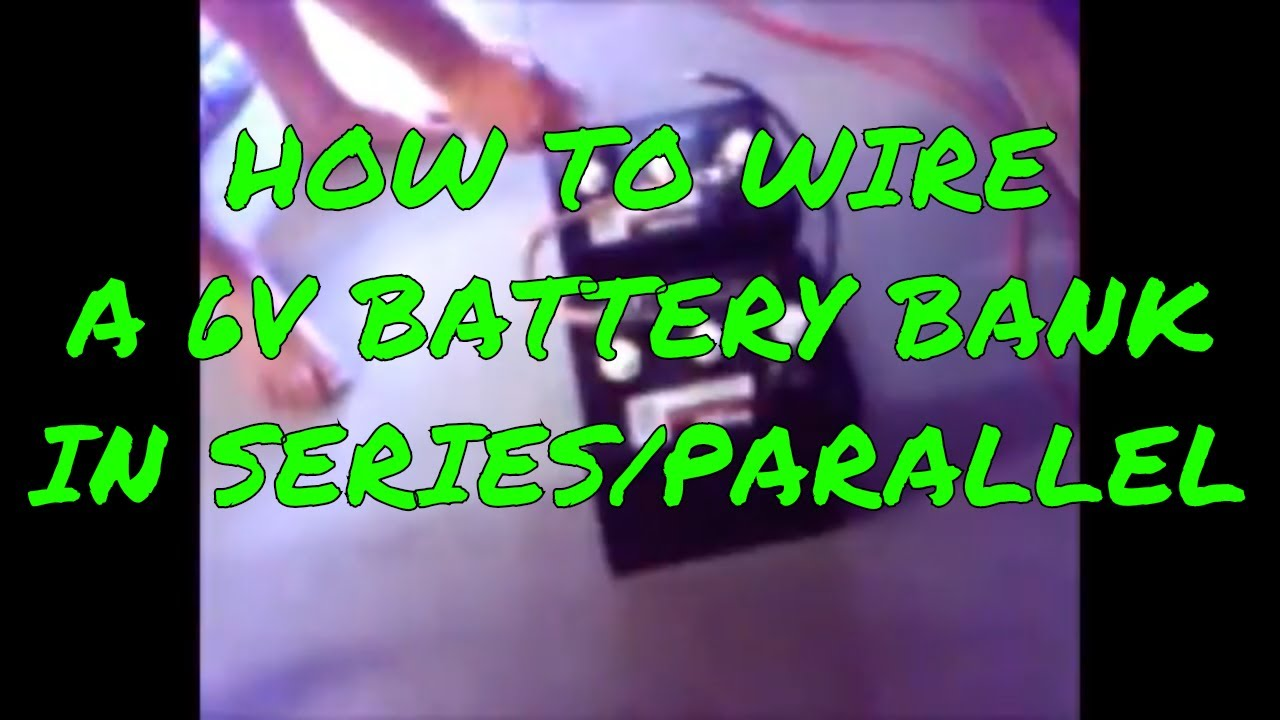 Wiring Volt Batteries In Parallel on 6 volt to 12 volt wiring diagram, 6 volt batteries 18 volts, 6 volt deep cycle batteries, hooking 12 volt batteries parallel, marine 12v batteries parallel, 6 volt batteries series, 6 volt battery, wire 6 volt parallel, 12 volt in parallel, rv batteries series or parallel, 6 volt rv batteries, 6 volt batteries recycling, 6 volt agm batteries,