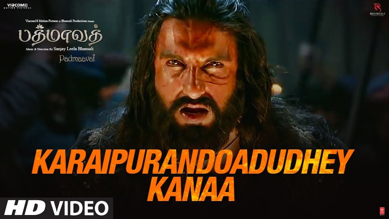 Download Karaipurandoadudhey Kanaa Video Song | Padmaavat Tamil | Deepika, Shahid, Ranveer