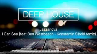 Jazzanova - I Can See feat Ben Westbeech (Konstantin Sibold remix)