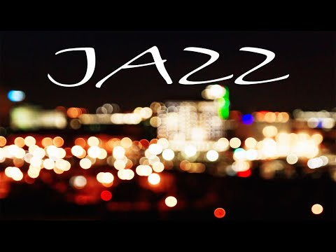 Smooth JAZZ in The Night - Lounge Bar JAZZ for Great Evening - Chill Out Music
