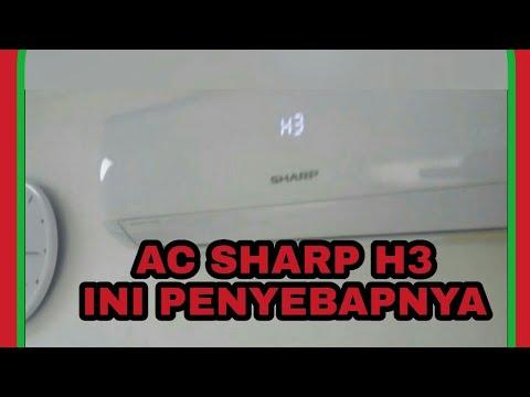 Ini Penyebap Ac Sharp Tertera H3 Youtube