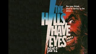 The Hills Have Eyes Part 2 Original Trailer (Wes Craven, 1984)